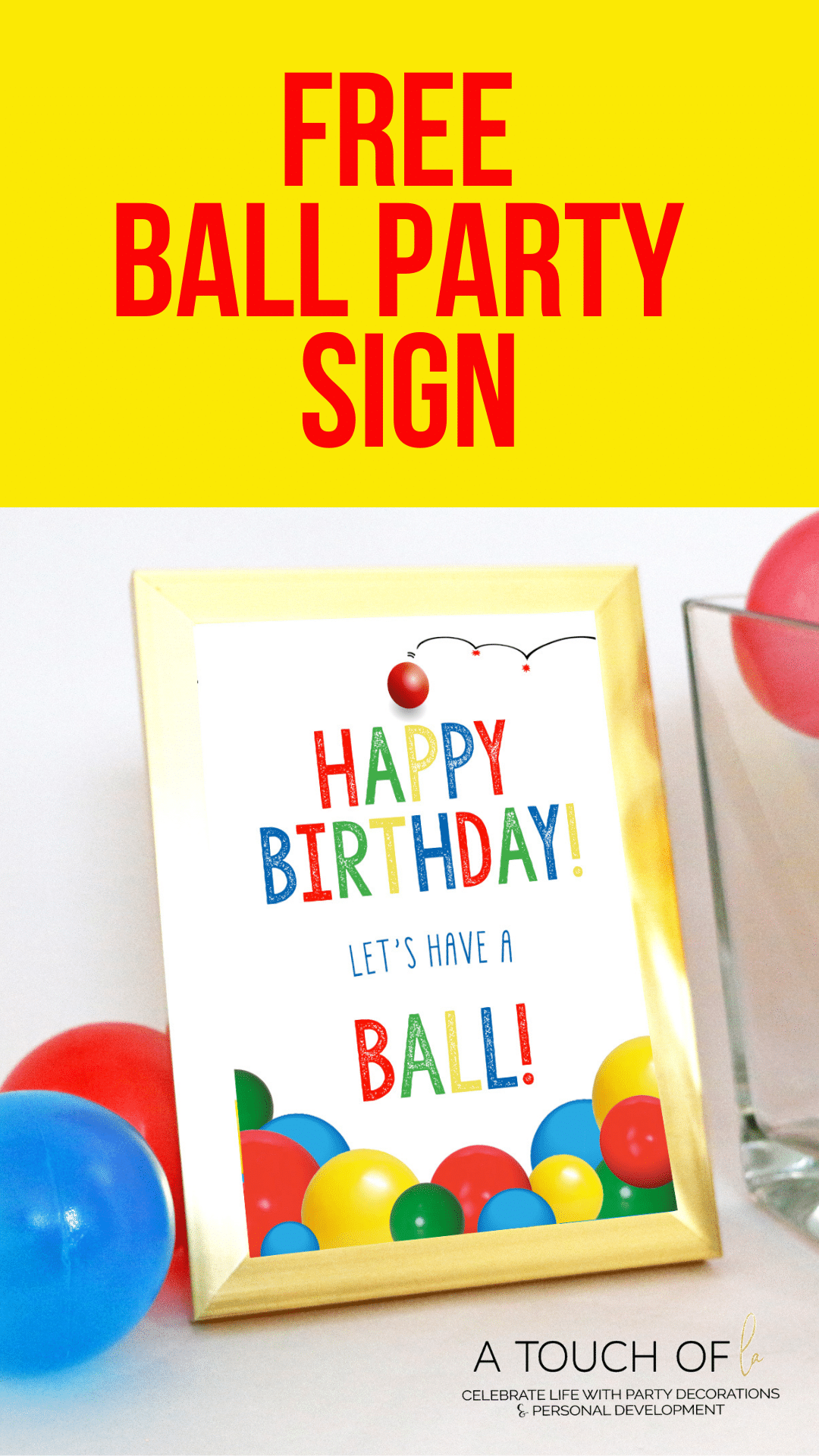Free Ball Party Sign
