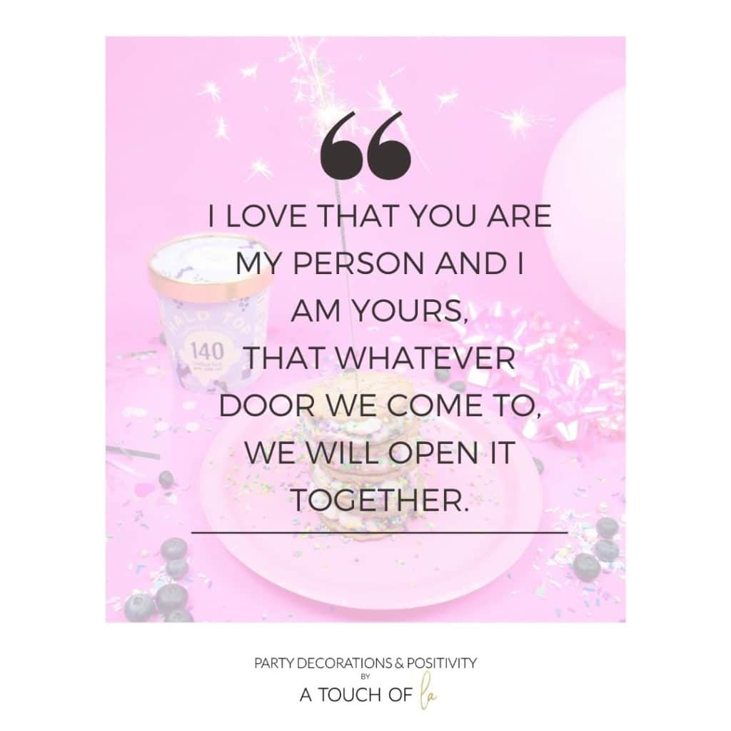 I-love-that-you-are-my-person-and-I-am-yours-that-whatever-door-we-come-to-we-will-open-it-together.