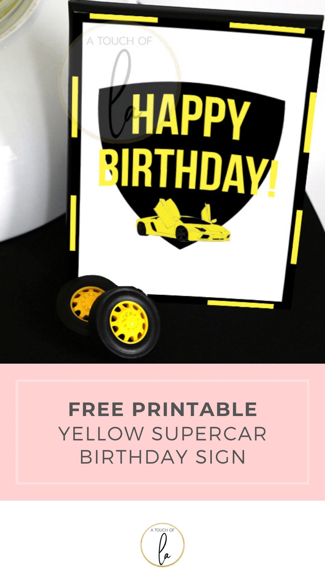 Free Yellow Supercar Printable Happy Birthday Sign