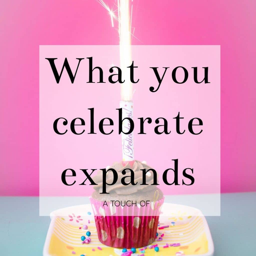 Gratitude Quotes - What you Celebrate Expands